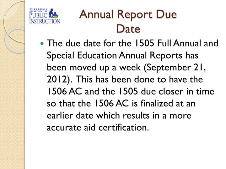Annual Report Due