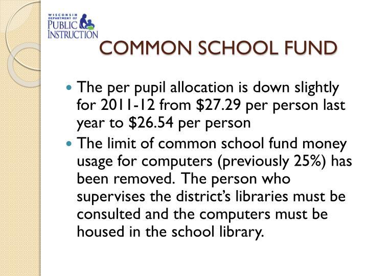 COMMON SCHOOL FUND