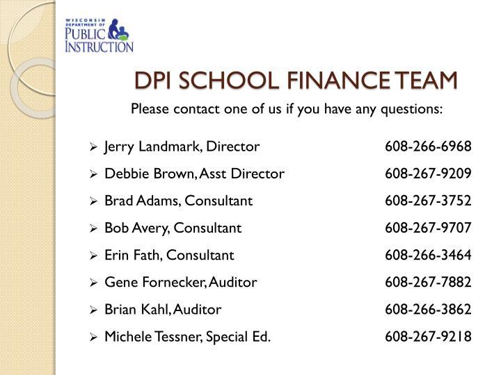 DPI SCHOOL FINANCE TEAM