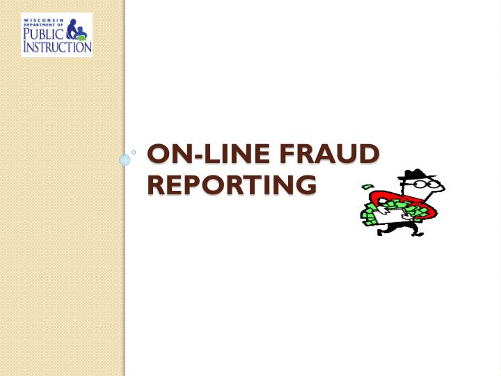 on-line fraud reporting