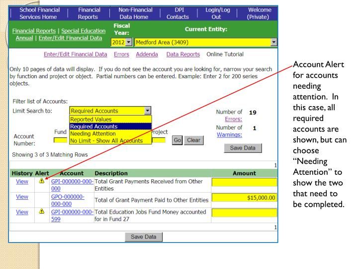 """Account Alert for accounts needing attention.  In this case, all required accounts are shown, but can choose """"Needing Attention"""" to show the two that need to be completed."""