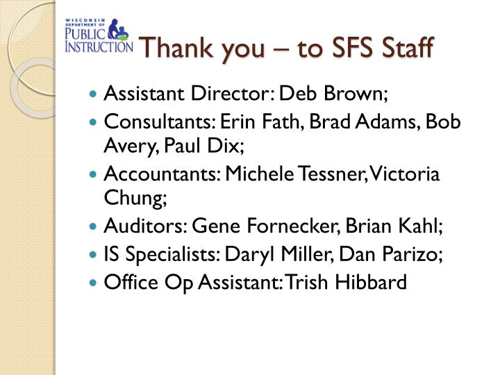Thank you – to SFS Staff