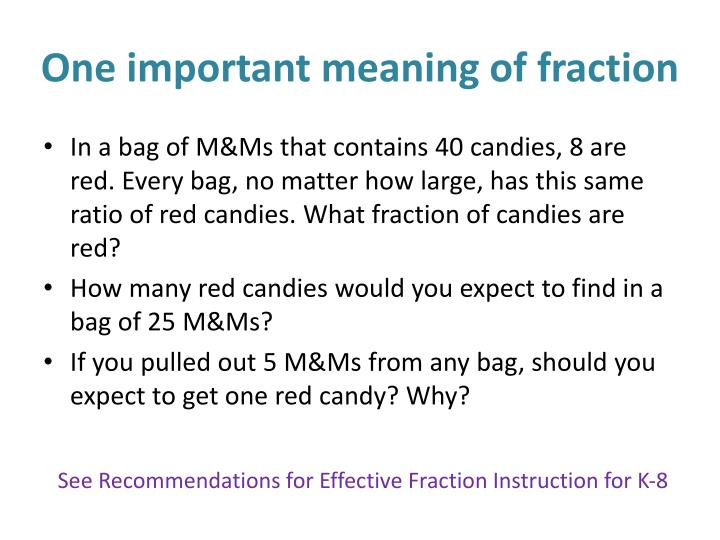 One important meaning of fraction