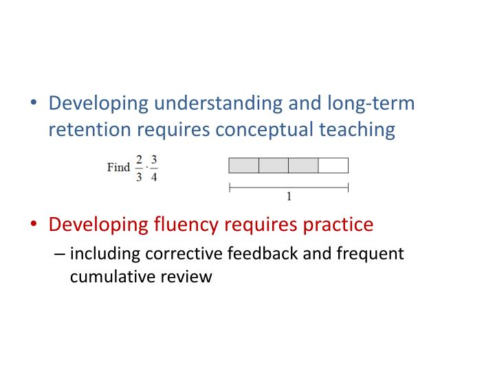 Developing understanding and long-term retention requires conceptual teaching