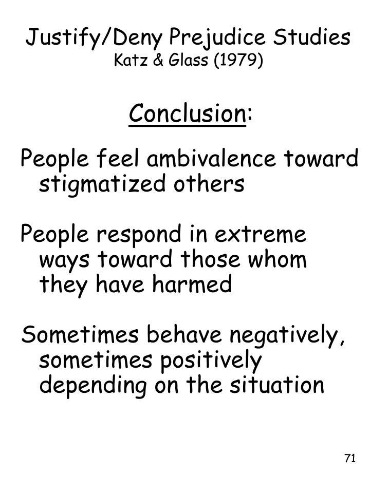 Justify/Deny Prejudice Studies