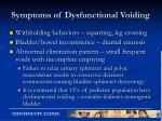 symptoms of dysfunctional voiding