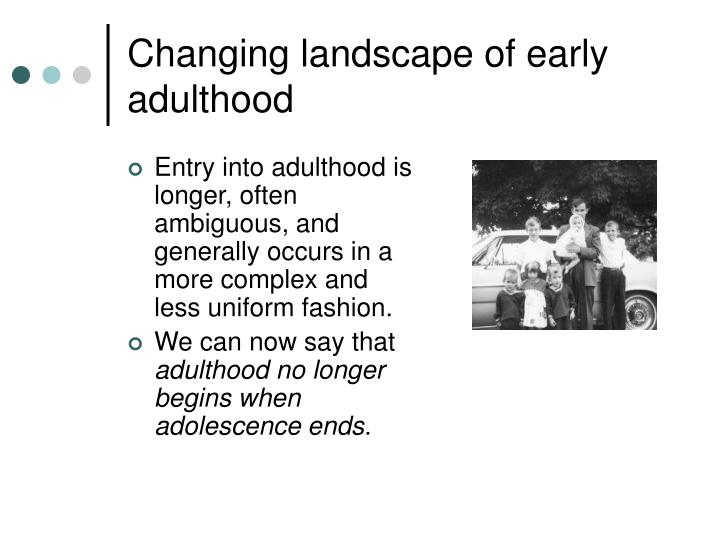 Changing landscape of early adulthood