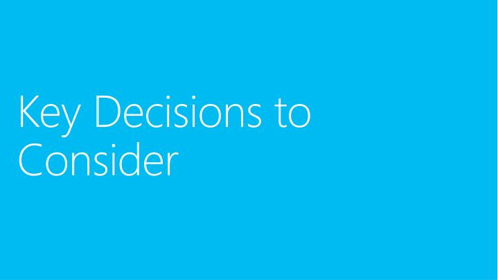 Key Decisions to Consider