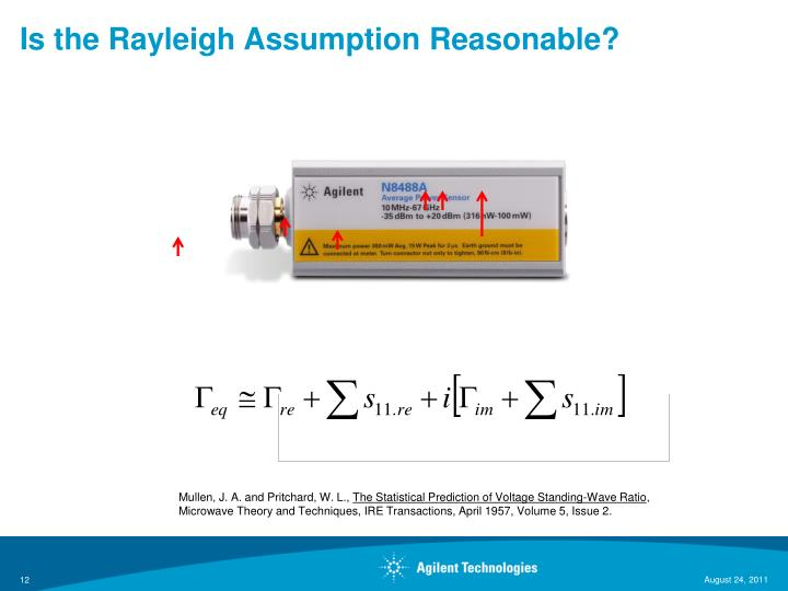 Is the Rayleigh Assumption Reasonable?
