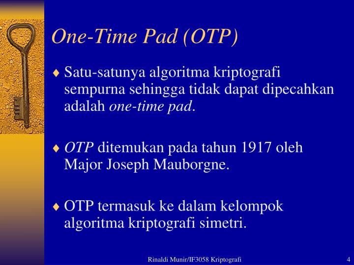 One-Time Pad (OTP)