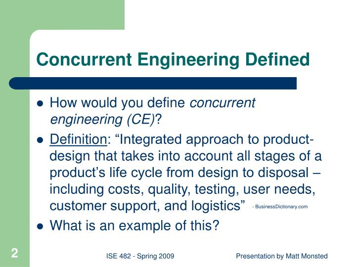 Concurrent engineering defined