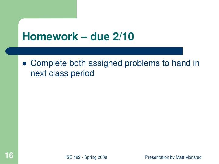Homework – due 2/10