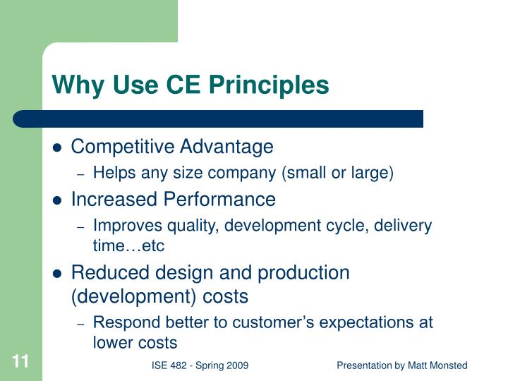 Why Use CE Principles