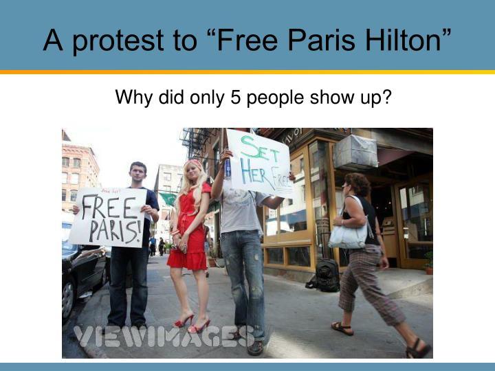 "A protest to ""Free Paris Hilton"""