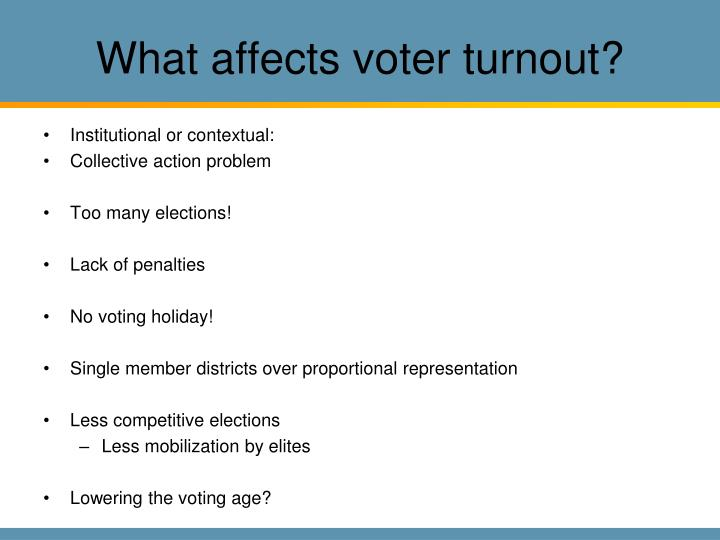 What affects voter turnout?