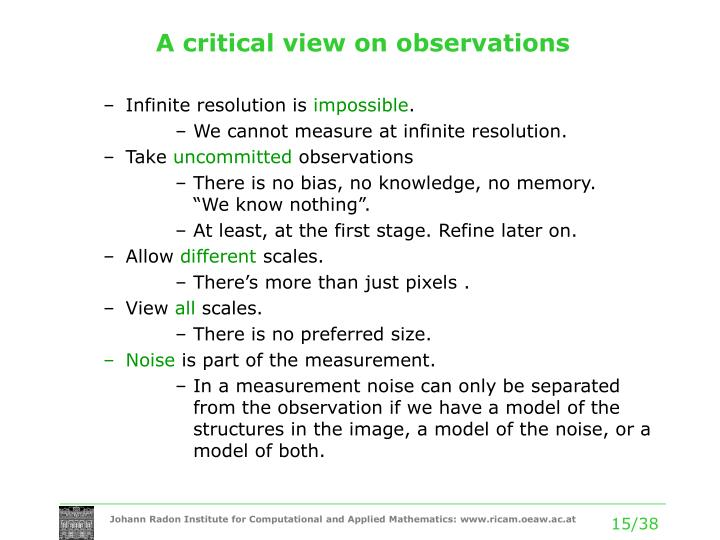 A critical view on observations