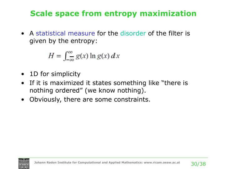 Scale space from entropy maximization