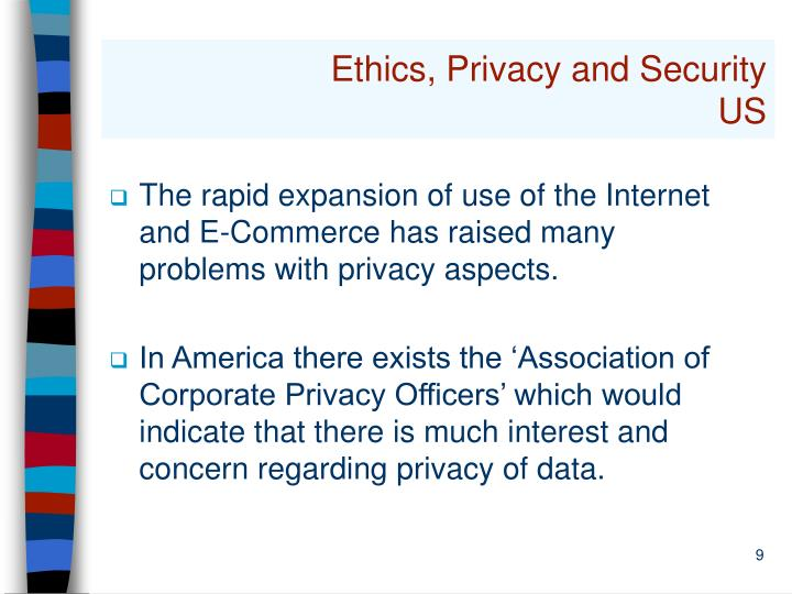 Ethics, Privacy and Security