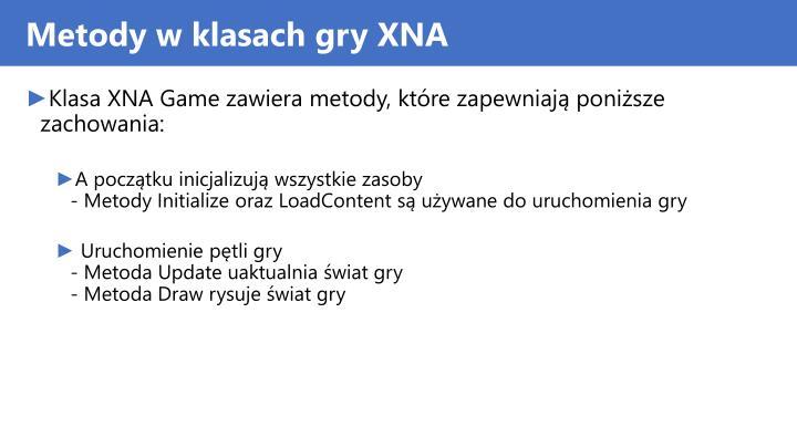 Metody w klasach gry XNA