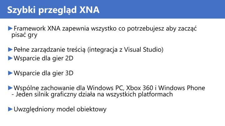 Szybki przegląd XNA