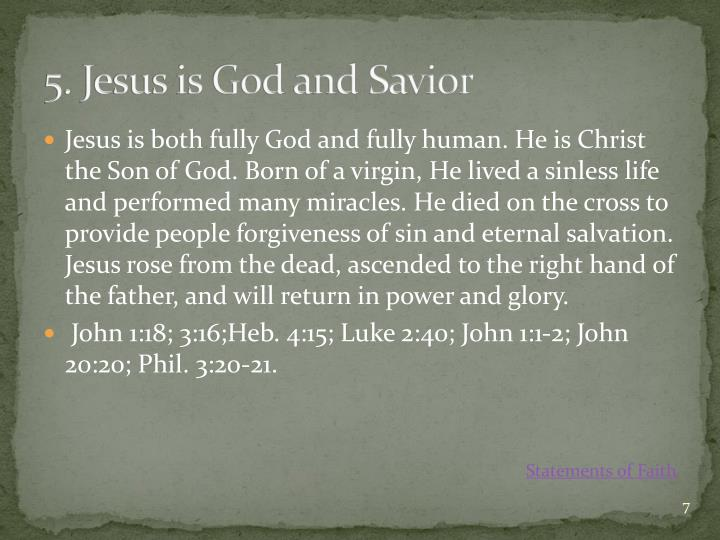 5. Jesus is God and Savior