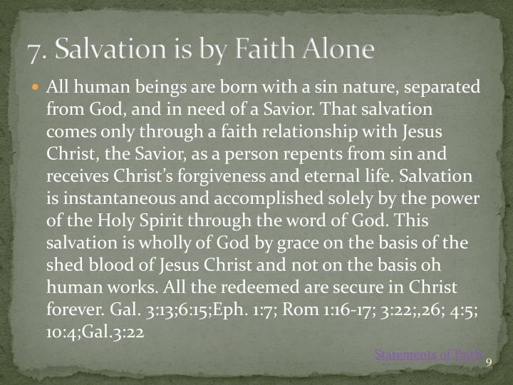7. Salvation is by Faith Alone