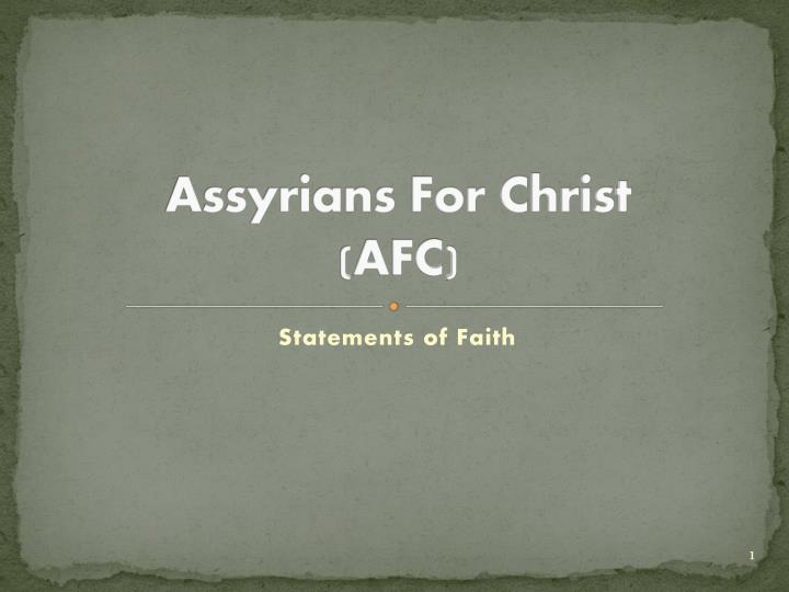 Assyrians for christ afc