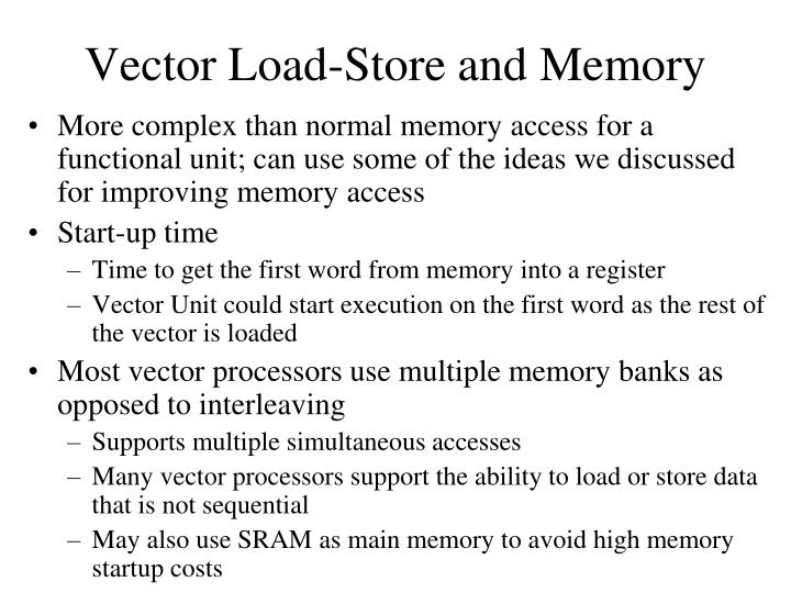 Vector Load-Store and Memory