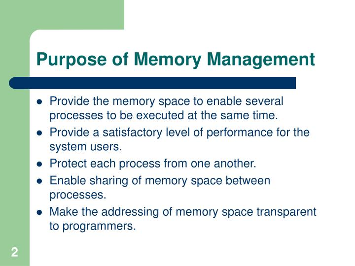 Purpose of Memory Management