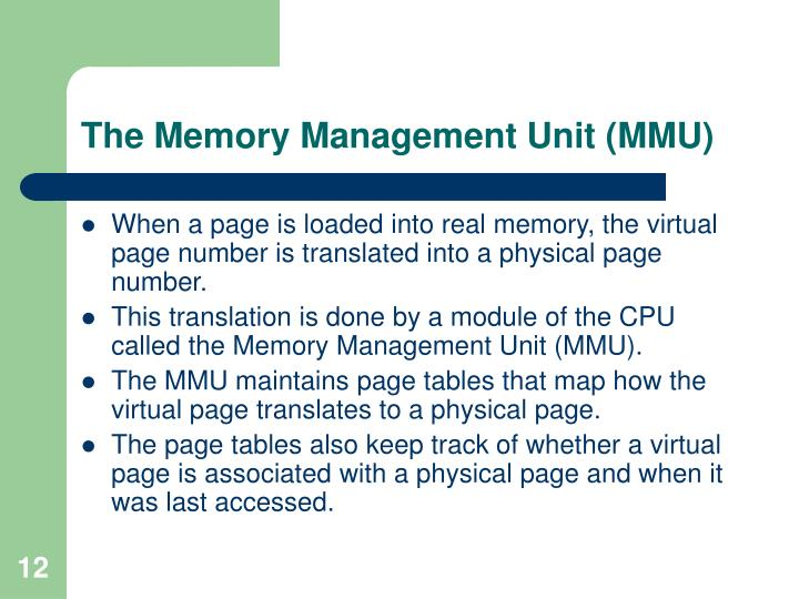 The Memory Management Unit (MMU)