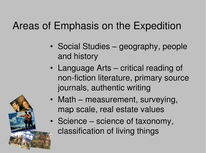 Areas of Emphasis on the Expedition