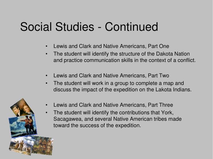Social Studies - Continued