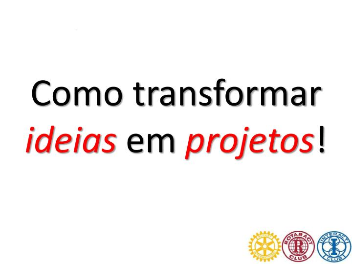 Como transformar