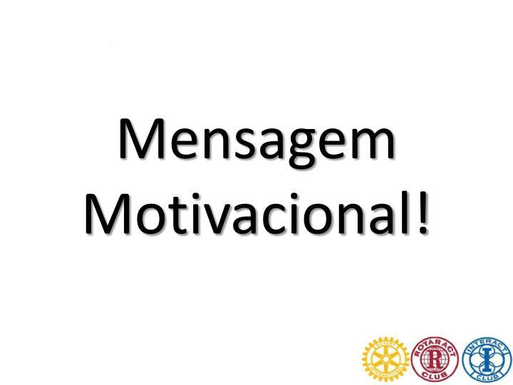 Mensagem Motivacional!