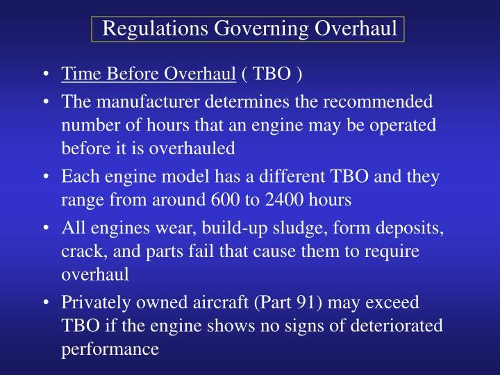 Regulations Governing Overhaul