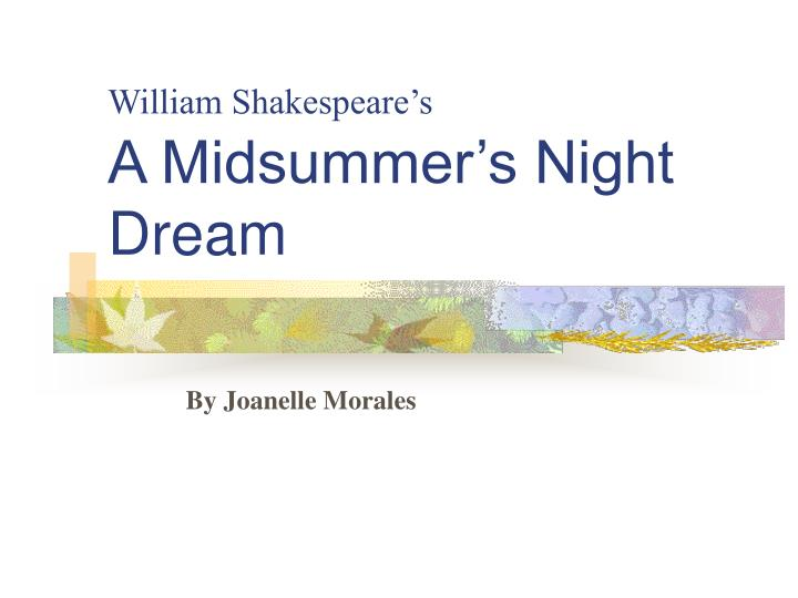 William shakespeare s a midsummer s night dream
