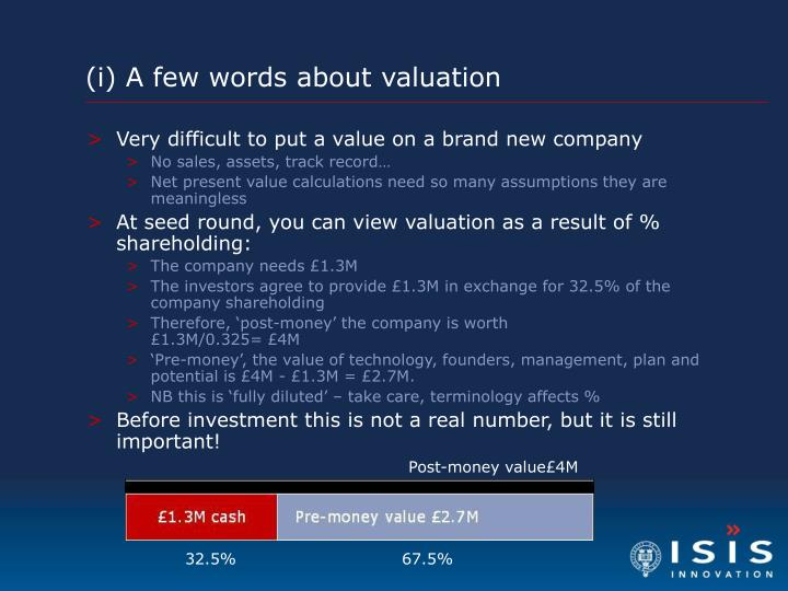 (i) A few words about valuation