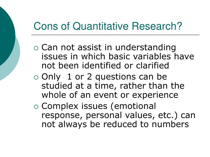 Cons of Quantitative Research?