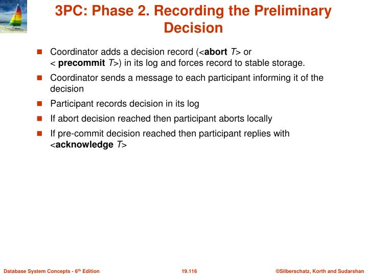 3PC: Phase 2. Recording the Preliminary Decision