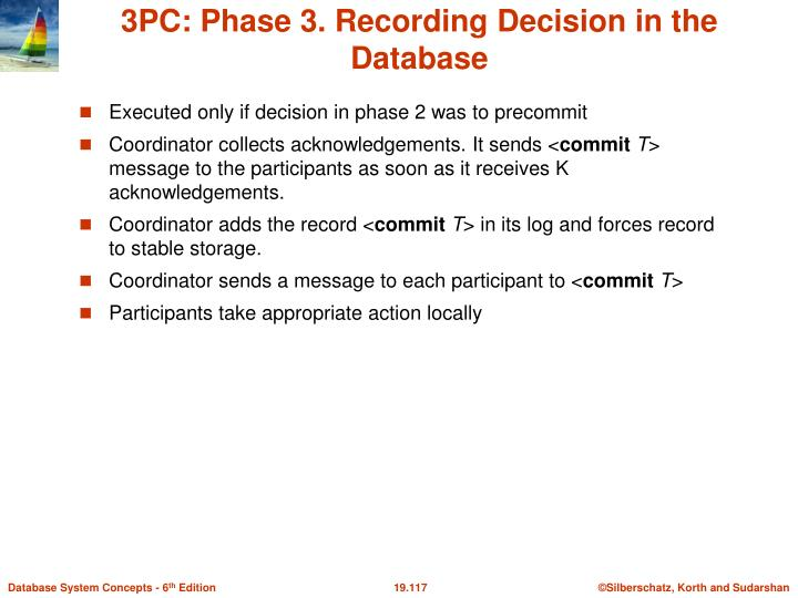 3PC: Phase 3. Recording Decision in the Database