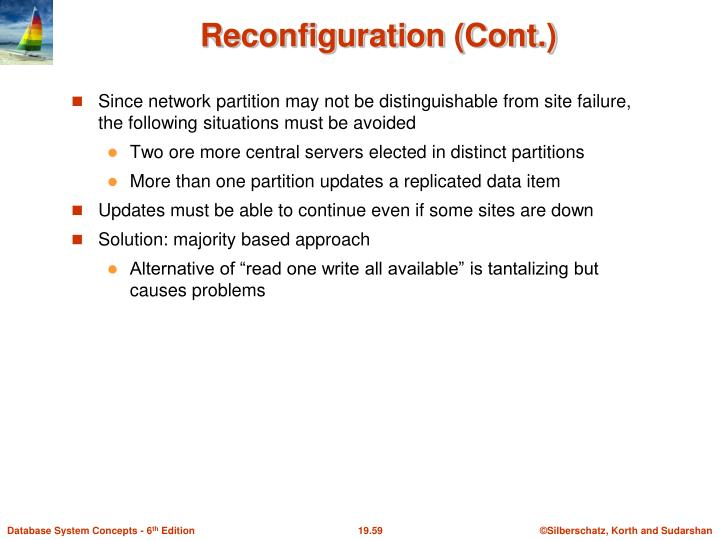 Reconfiguration (Cont.)
