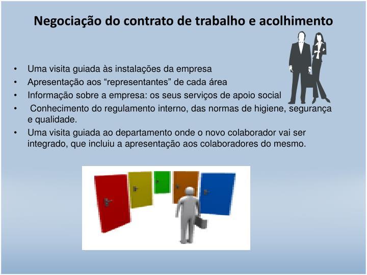 Negociação do contrato de trabalho e acolhimento