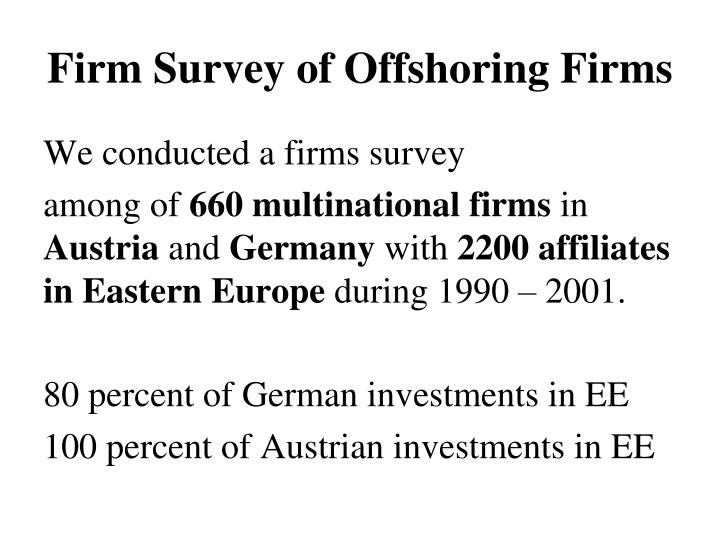 Firm Survey of Offshoring Firms