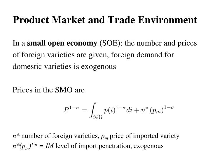 Product Market and Trade Environment