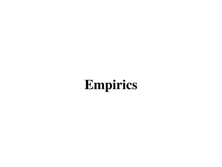 Empirics