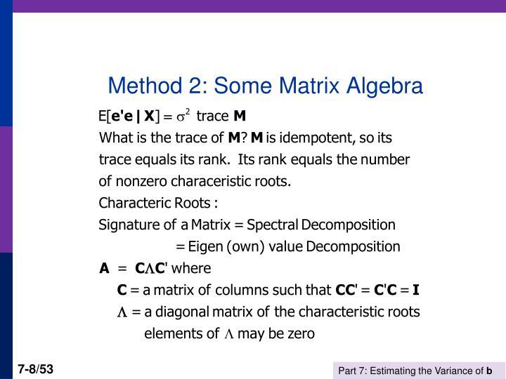 Method 2: Some Matrix Algebra