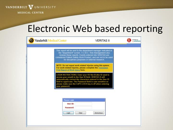 Electronic Web based reporting
