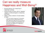 can we really measure happiness and well being