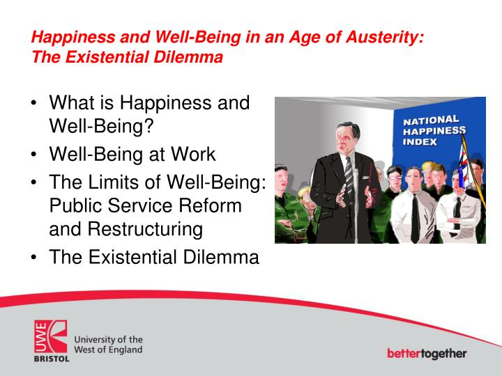Happiness and Well-Being in an Age of Austerity: