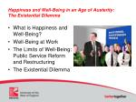 happiness and well being in an age of austerity the existential dilemma